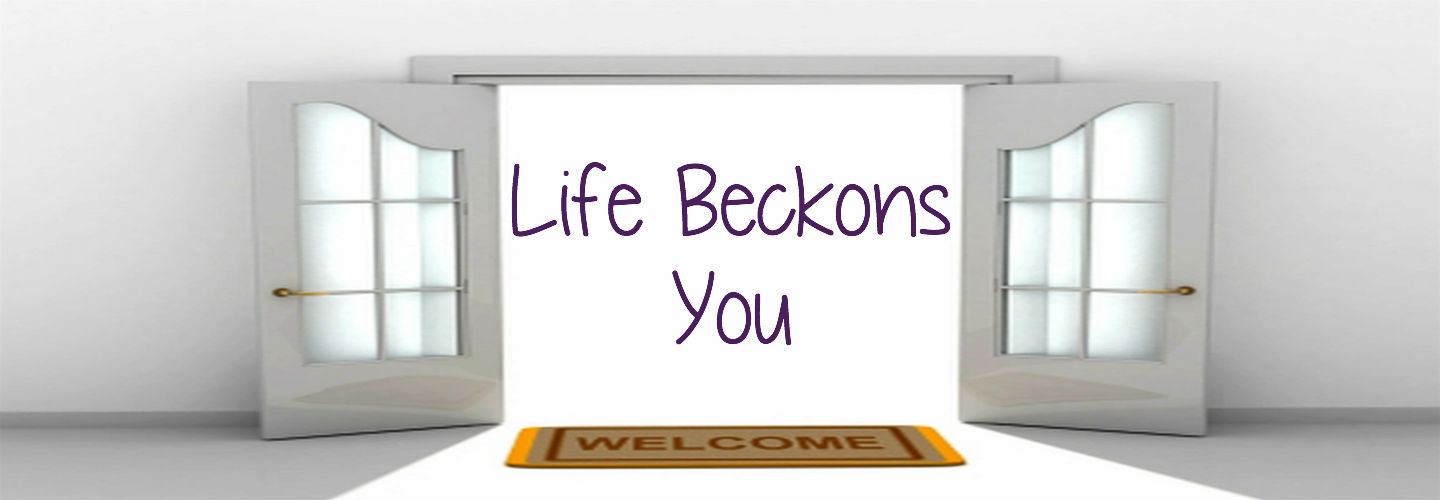 Life Beckons You header image